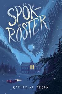 Spökröster (e-bok) av Katherine Arden
