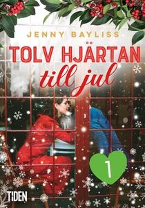 Tolv hjärtan till jul: första dejten (e-bok) av