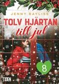 Tolv hjärtan till jul: åttonde dejten