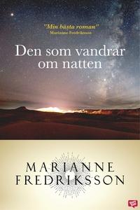 Den som vandrar om natten (e-bok) av Marianne F