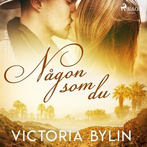 Någon som du (ljudbok) av Victoria Bylin
