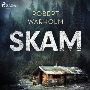 Skam (ljudbok) av Robert Warholm