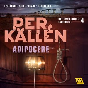 Adipocere (ljudbok) av Per Källén