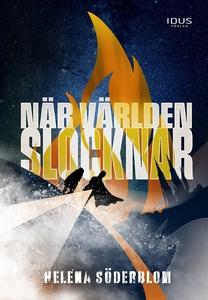 När världen slocknar (e-bok) av Helena Söderblo