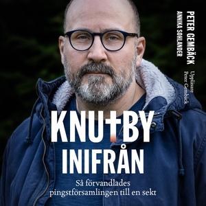 Knutby inifrån - så förvandlades pingstförsamli