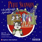 Pelle Svanslös och julklappstjuvarna : -