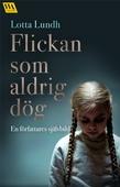 Flickan som aldrig dög – en författares självbild
