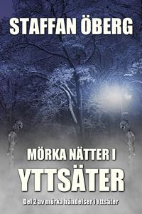 Mörka nätter i Yttsäter (ljudbok) av Staffan Öb