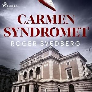 Carmensyndromet (ljudbok) av Roger Svedberg