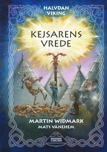 Kejsarens vrede (e-bok) av Martin Widmark