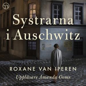 Systrarna i Auschwitz (ljudbok) av Roxane van I