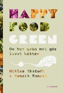 Happy Food Green (e-bok) av Henrik Ennart, Nikl