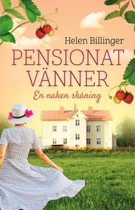 Pensionat vänner -en naken skåning (e-bok) av H
