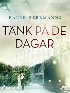 Tänk på de dagar (e-bok) av Ralph Herrmanns