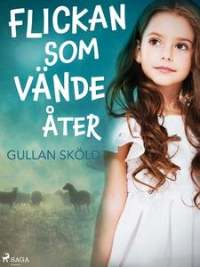 Flickan som vände åter (e-bok) av Gullan Sköld