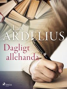 Dagligt allehanda (e-bok) av Lars Ardelius
