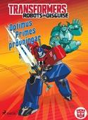 Transformers - Robots in Disguise - Optimus Primes prövningar