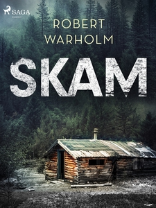 Skam (e-bok) av Robert Warholm