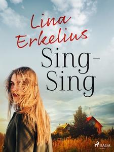 Sing-Sing (e-bok) av Lina Erkelius