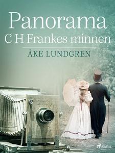 Panorama: C H Frankes minnen (e-bok) av Åke Lun