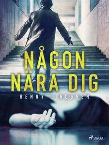 Någon nära dig (e-bok) av Henny Lindgren