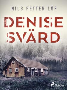 Denise Svärd (e-bok) av Nils Petter Löf