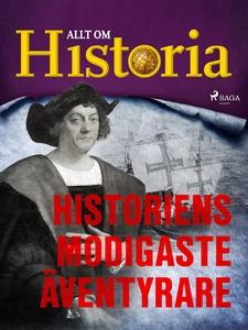 Historiens modigaste äventyrare (e-bok) av Allt