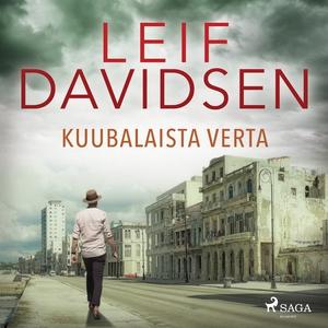 Kuubalaista verta (ljudbok) av Leif Davidsen