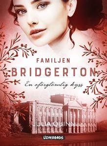 Familjen Bridgerton: En oförglömlig kyss (e-bok
