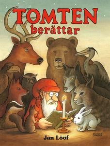 Tomten berättar (e-bok) av Jan Lööf
