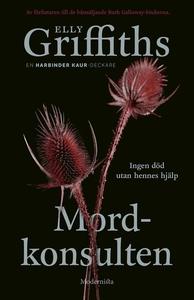 Mordkonsulten (e-bok) av Elly Griffiths