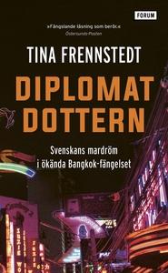 Diplomatdottern (e-bok) av Tina Frennstedt