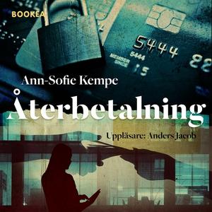 Återbetalning (ljudbok) av Ann-Sofia Kempe, Ann