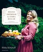 Hildas drömmar & andra bullar : Vinnare av Hela Sverige bakar 2020