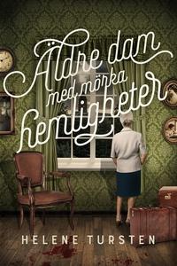 Äldre dam med mörka hemligheter (e-bok) av Hele