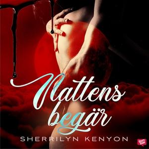 Nattens begär (ljudbok) av Sherrilyn Kenyon