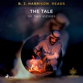 B. J. Harrison Reads The Tale of Two Viziers