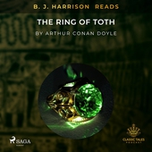 B. J. Harrison Reads The Ring of Toth