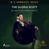 B. J. Harrison Reads The Gloria Scott