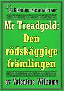 Mr Treadgold: Den rödskäggige främlingen. Återu