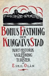 Skildring av Bohus fästning och Kungälvs stad.
