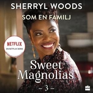 Som en familj (ljudbok) av Sherryl Woods