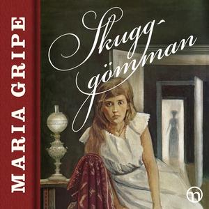 Skugg-gömman (ljudbok) av Maria Gripe