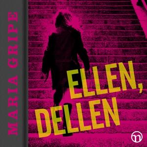 Ellen, dellen (ljudbok) av Maria Gripe