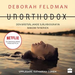 Unorthodox (ljudbok) av Deborah Feldman