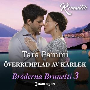 Överrumplad av kärlek (ljudbok) av Tara Pammi