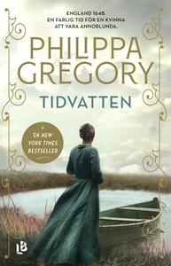 Tidvatten (e-bok) av Philippa Gregory