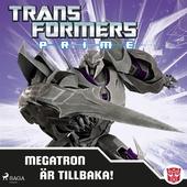 Transformers Prime - Megatron är tillbaka!
