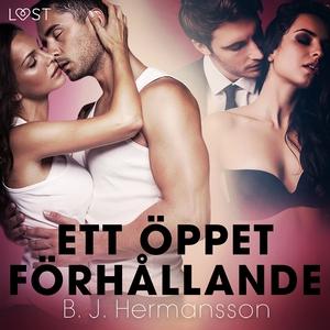 Ett öppet förhållande - erotisk novell (ljudbok
