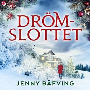 Drömslottet (ljudbok) av Jenny Bäfving